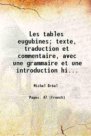 Les tables eugubines; texte, traduction et commentaire,: Michel Bréal