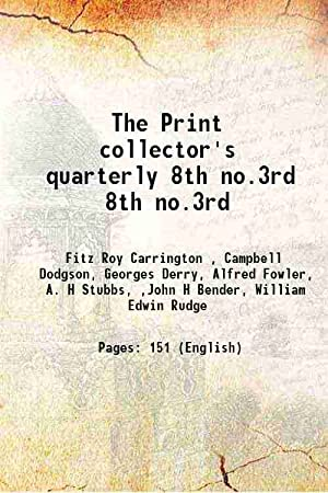 The Print collector's quarterly Volume 8th no.3rd: Fitz Roy Carrington