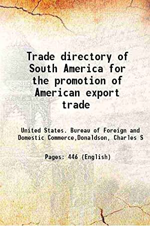 Trade directory of South America for the: United States. Bureau