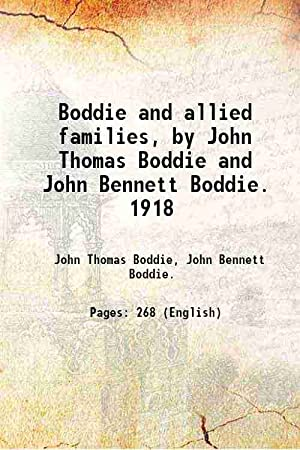 Boddie and allied families [Hardcover]: John Thomas Boddie,