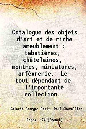 b932b0992abfd Catalogue des objets d'art et de riche: Galerie Georges Petit,