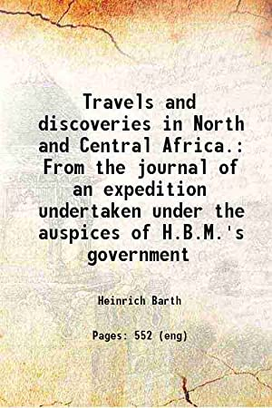 Travels and discoveries in North and Central: Heinrich Barth