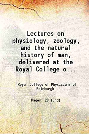 Lectures on physiology, zoology, and the natural: William Lawrence