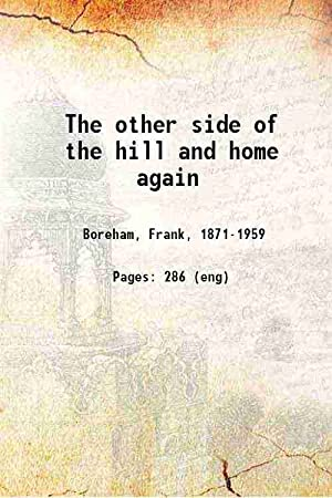 The other side of the hill and: F. W. Boreham