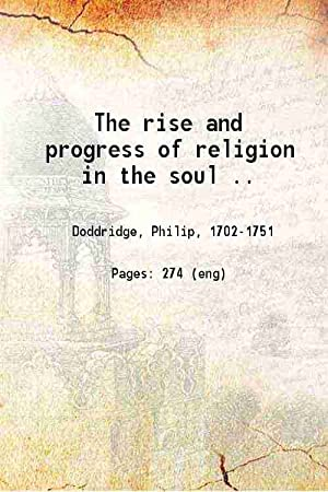 The rise and progress of religion in: Philip Doddridge