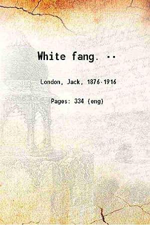 jack london - white fang - Seller-Supplied Images - AbeBooks
