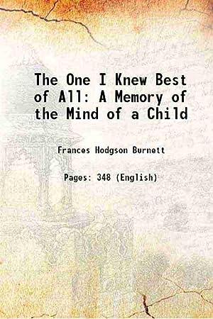 The One I Knew Best of All: Frances Hodgson Burnett