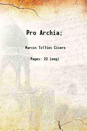 Pro Archia;: Marcus Tullius Cicero