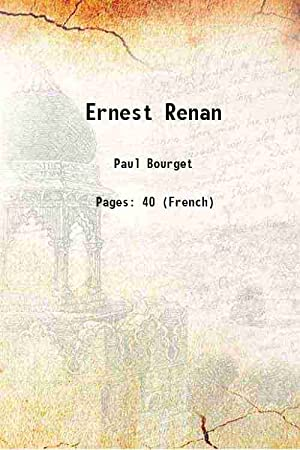 Ernest Renan 1883: Paul Bourget