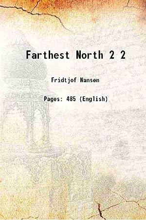 Farthest North Volume 2 1896: Fridtjof Nansen
