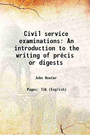 Civil service examinations An introduction to the: John Hunter
