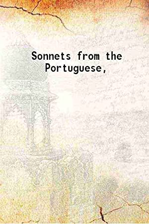 Sonnets from the Portuguese (1909)[SOFTCOVER]: Elizabeth Barrett Browning