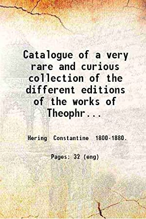 Catalogue of a very rare and curious: Dr. Constantine Hering
