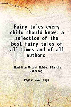 Fairy tales every child should know a: Hamilton Wright Mabie,