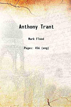 Anthony Trant 1941: Mark Flood