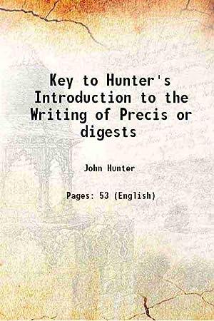 Key to Hunter's Introduction to the Writing: John Hunter