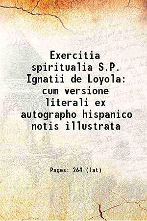 Exercitia spiritualia S.P. Ignatii de Loyola cum: Anonymous