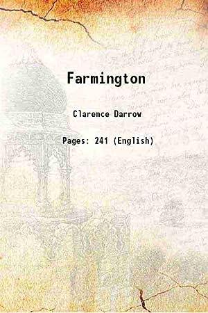 Farmington 1919 [Hardcover]: Clarence Darrow