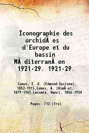 Iconographie des orchidées d'Europe et du bassin: E. G. Camus