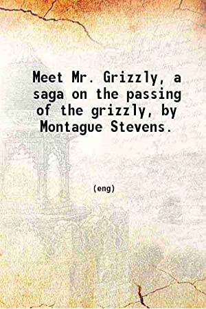Grizzly Meet Mr