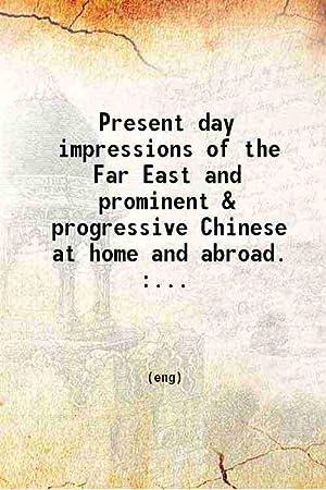 Present day impressions of the Far East: W. H. Morton