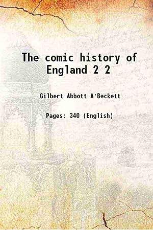 The comic history of England Volume 2: Gilbert Abbott A'Beckett