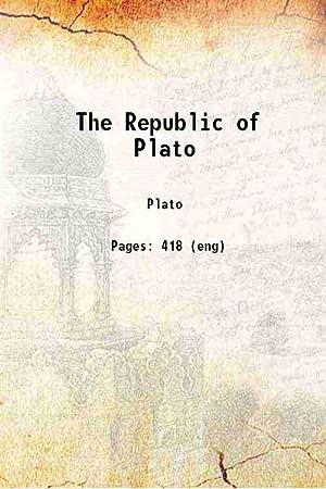 The Republic of Plato 1921 [Hardcover]: Plato, John Llewelyn