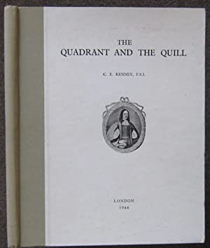 THE QUADRANT AND THE QUILL. A BOOK WRITTEN IN HONOUR OF CAPTAIN SAMUEL STURMY,