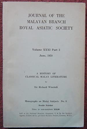 JOURNAL OF THE MALAYAN BRANCH OF THE: Sir Richard Winstedt.