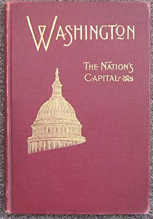 The Standard Guide Washington A Handbook for Visitors[cover title: Washington The Nation's Capital], Reynolds, Charles B.