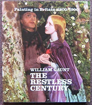 THE RESTLESS CENTURY. PAINTING IN BRITAIN 1800-1900.