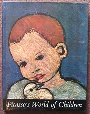 PICASSO'S WORLD OF CHILDREN. WITH AN INTRODUCTION BY DANIEL - HENRY KAHNWEILER.
