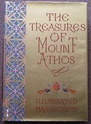 THE PATRIARCHAL INSTITUTE FOR PATRISTIC STUDIES. THE TREASURES OF MOUNT ATHOS. ILLUMINATED MANUSC...