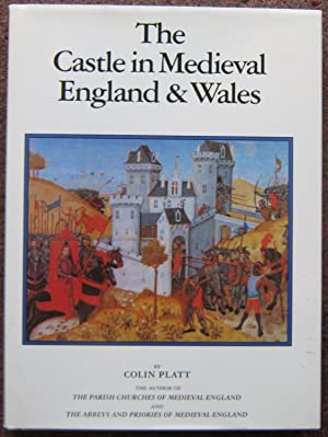 THE CASTLE IN MEDIEVAL ENGLAND & WALES.