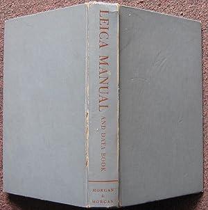 LEICA MANUAL AND DATA BOOK.: Willard D. Morgan