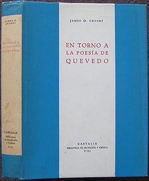 EN TORNO A LA POESIA DE QUEVEDO.: James O. Crosby.