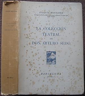 LA COLECCION TEATRAL DE DON ARTURO SEDO.: Joaquin Montaner.