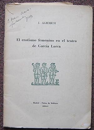 EL EROTISMO FEMENINO EN EL TEATRO DE GARCIA LORCA.: J. Alberich.