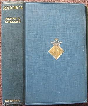 MAJORCA.: Henry C. Shelley.