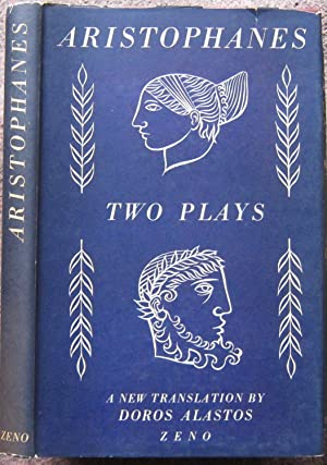 TWO PLAYS. PEACE AND LYSISTRATA. A NEW: Aristophanes.