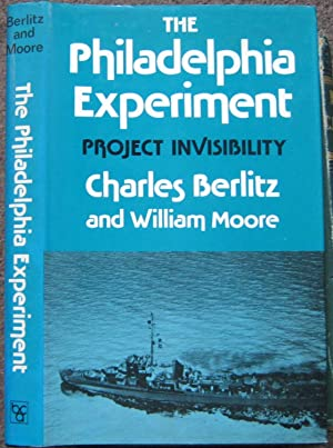 THE PHILADELPHIA EXPERIMENT. PROJECT INVISIBILITY.
