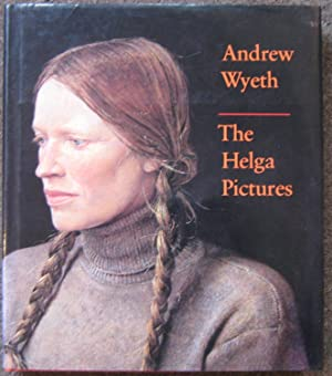 ANDREW WYETH. THE HELGA PICTURES.