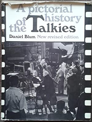 A PICTORIAL HISTORY OF THE TALKIES. REVISED: Daniel Blum.