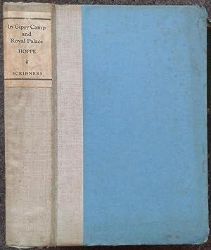 IN GIPSY CAMP AND ROYAL PALACE. WANDERINGS: E. O. Hoppe.