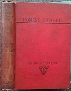ROMANO LAVO-LIL: WORD-BOOK OF THE ROMANY: OR,: George Borrow.