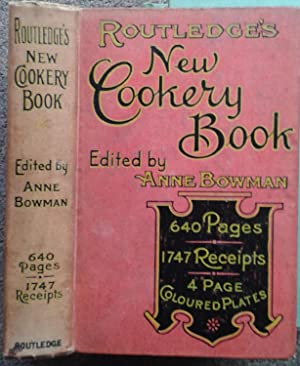 THE NEW COOKERY BOOK. A COMPLETE MANUAL OF ENGLISH AND FOREIGN COOKERY ON SOUND PRINCIPLES OF TAS...