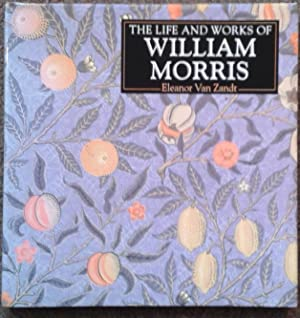 LIFE AND WORKS OF WILLIAM MORRIS.