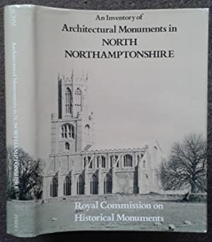 ROYAL COMMISSION ON HISTORICAL MONUMENTS ENGLAND. AN INVENTORY OF THE HISTORICAL MONUMENTS IN THE...