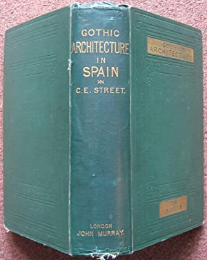 SOME ACCOUNT OF GOTHIC ARCHITECTURE IN SPAIN.
