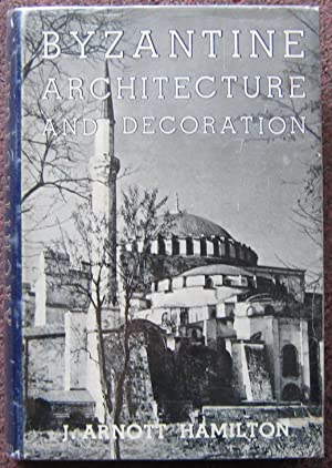 BYZANTINE ARCHITECTURE AND DECORATION.